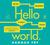 Książka ePub CD MP3 HELLO WORLD JAK BYĆ CZŁOWIEKIEM W EPOCE MASZYN - Hannah Fry