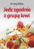 Książka ePub Jedz zgodnie z grupą krwi - Zittlau Jorg
