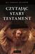 Książka ePub Czytając Stary Testament - ks. Tomasz Jelonek