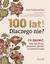 Książka ePub 100 lat! Dlaczego nie? Co zrobić, żeby żyć długo, aktywnie, zdrowo i w dobrej formie - Trojanowska Ewa