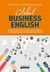 Książka ePub Global business english jak skutecznie komunikować się po angielsku w międzykulturowym środowisku biznesowym - brak
