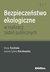 Książka ePub Bezpieczeństwo ekologiczne w realizacji zadań publicznych - Trzcińska Diana, Kierzkowska Joanna Sylwia